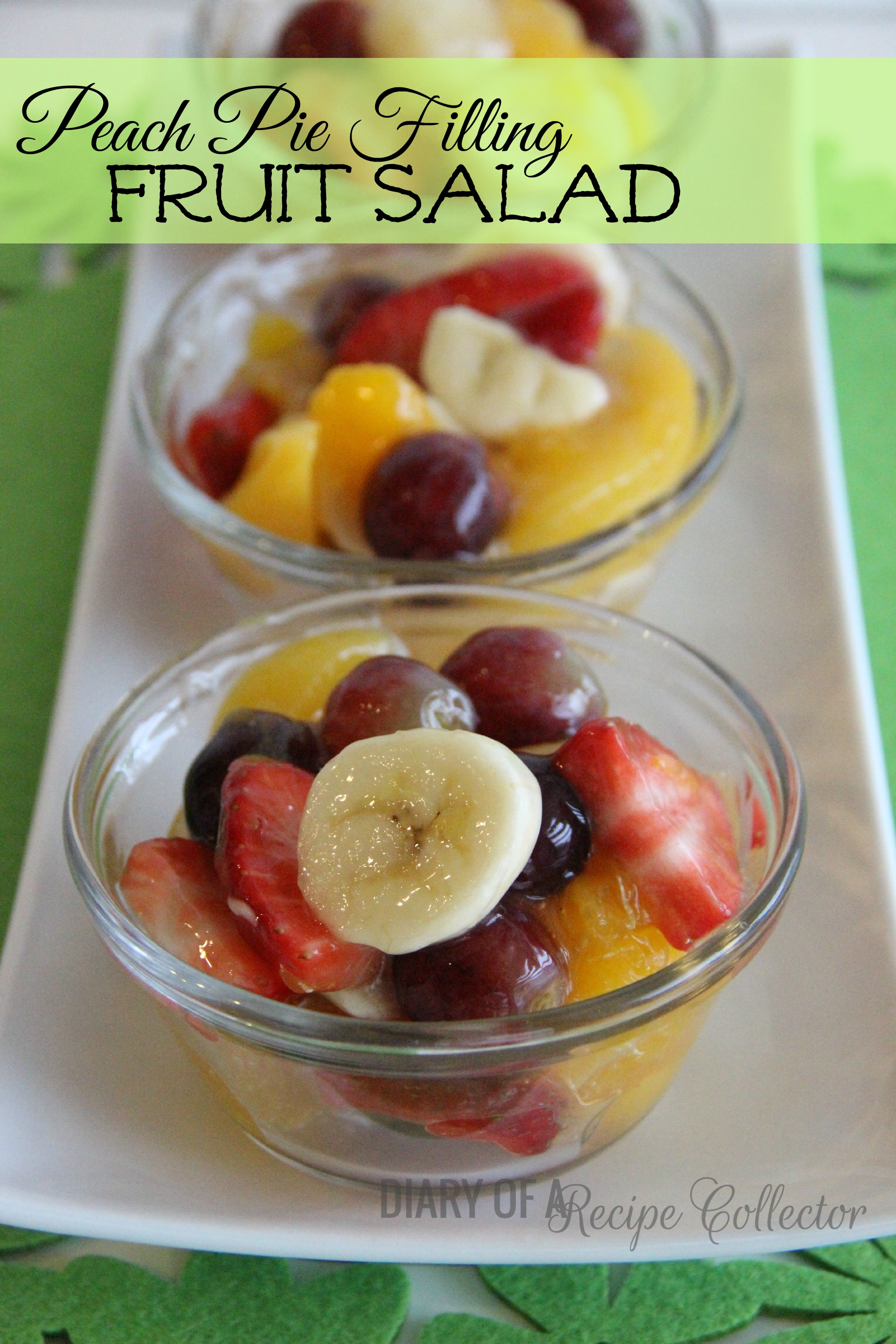 Diary Of A Recipe Collector Peach Pie Filling Fruit Salad