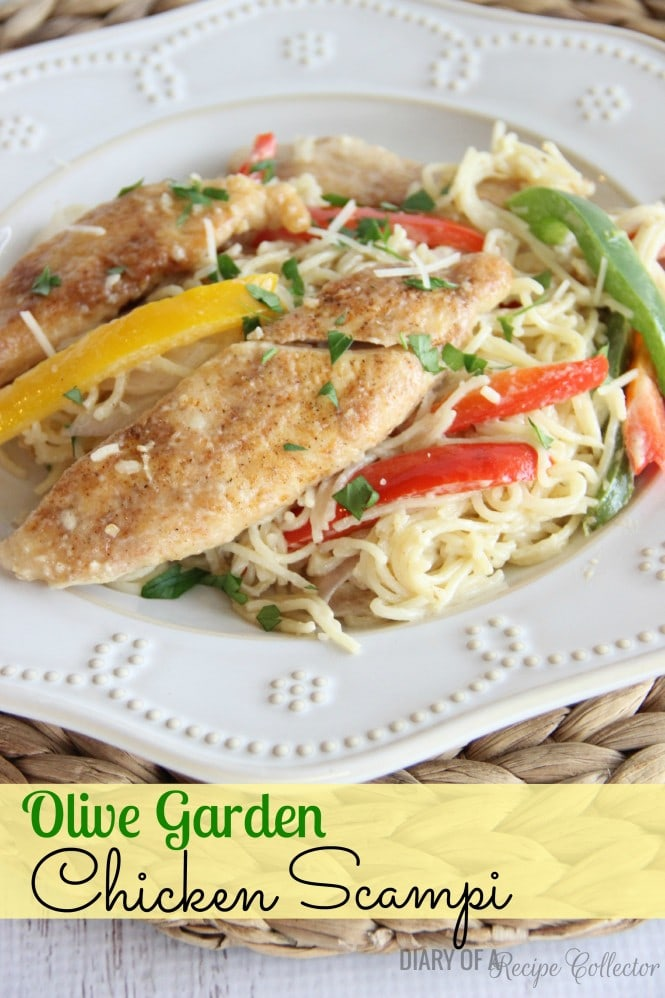 Copycat Olive Garden Chicken Scampi Diary Of A Recipe Collector