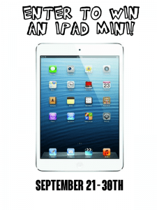 Enter to win an iPad Mini! One winner will win a 16 gig iPad mini - keep it or save it for an early Christmas present!!!