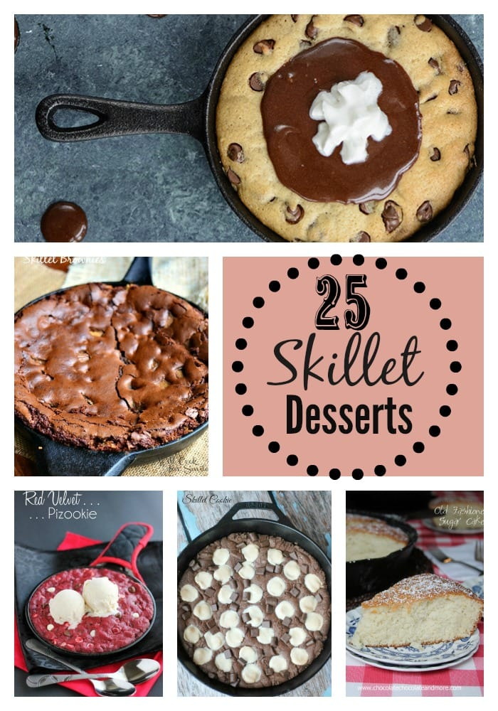 25 Skillet Desserts that bring on all the comfort!!