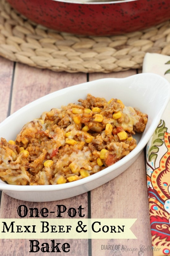 One Pot Mexi Beef & Corn Bake   Diary of a Recipe Collector