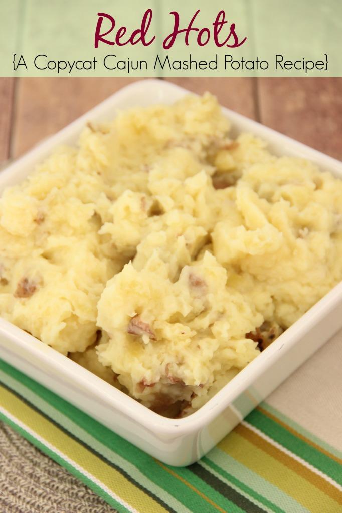 Red Hots-A Copeland's Restaurant Cajun mashed potato recipe |Diary of a Recipe Collector