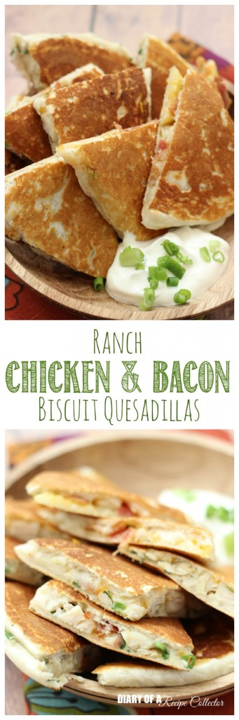 Ranch Chicken & Bacon Biscuit Quesadillas