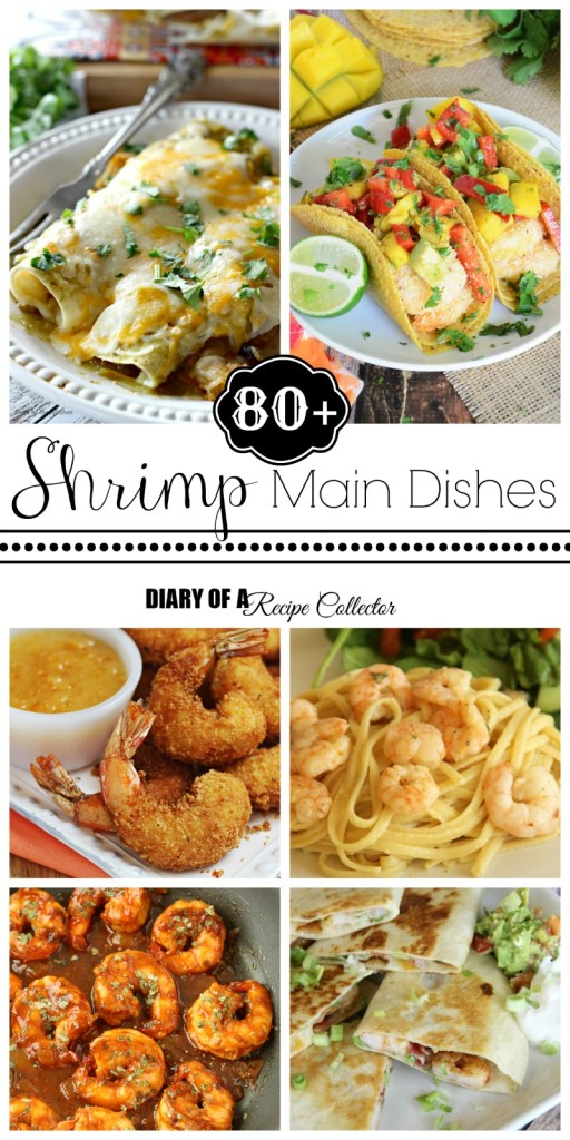 Shrimp Main Dishes Round Up