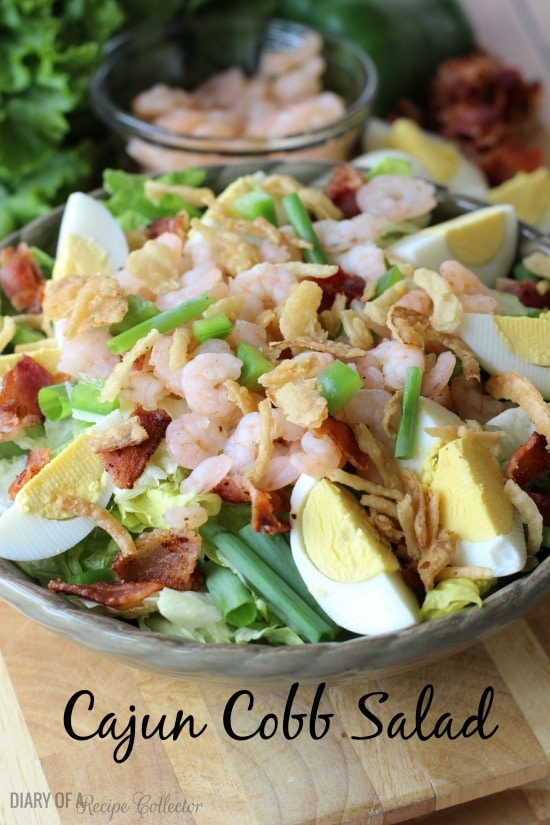 Cajun Cobb Salad   Diary of a Recipe Collector
