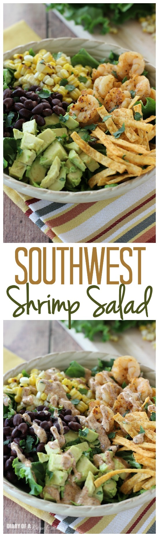 Southwest Shrimp Salad - Grilled shrimp and corn, black beans, diced avocado, and crispy southwest tortilla strips piled onto a bed of green leaf lettuce and topped with a mexi-ranch dressing.