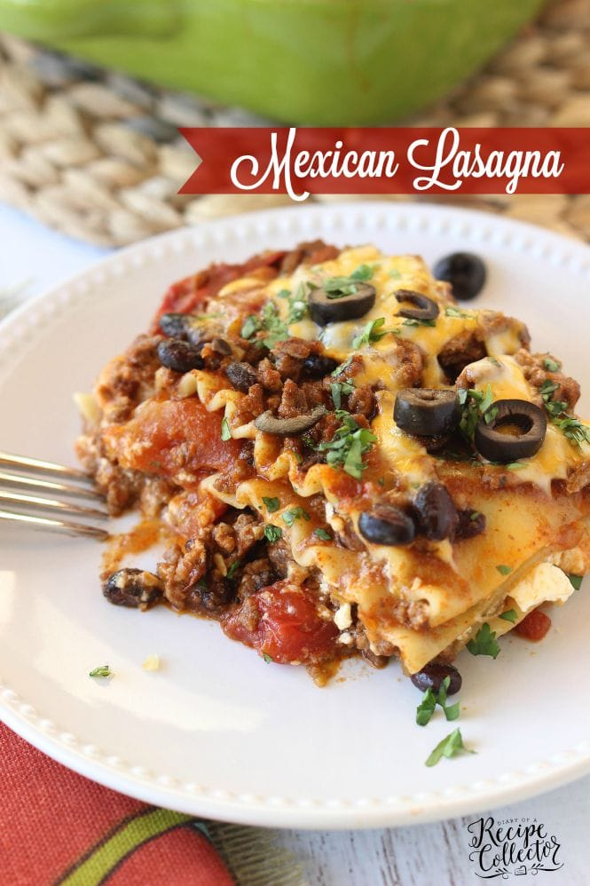 Mexican Lasagna - A hearty casserole filled with ground sirloin, three cheeses, lasagna noodles, tomatoes, and all those wonderful Mexican flavors- Diary of a Recipe Collector