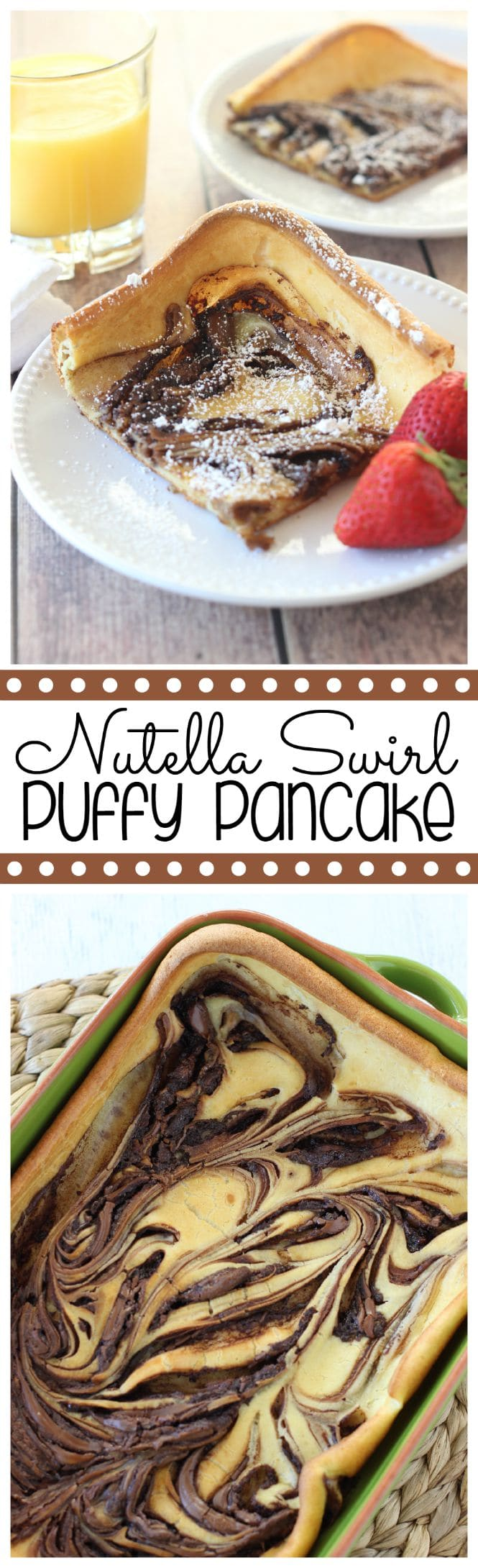 Nutella Swirl Puffy Pancake - An easy to prepare oven-baked pancake filled with swirls of Nutella.