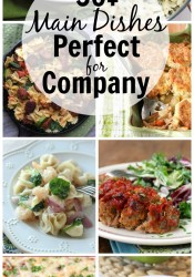 50+ Main Dishes Perfect for Company