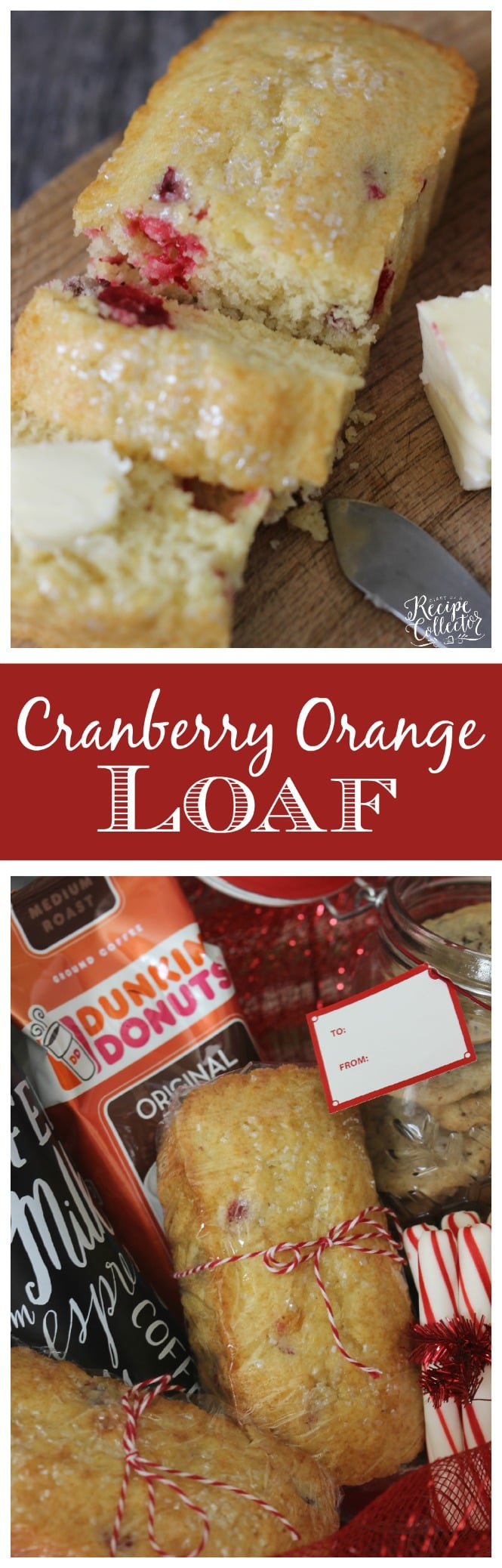 Cranberry Orange Loaf - A wonderfully easy and delicious recipe filled with cranberries and orange juice.  Plus a great gift basket idea featuring Dunkin' Donuts® Coffee!