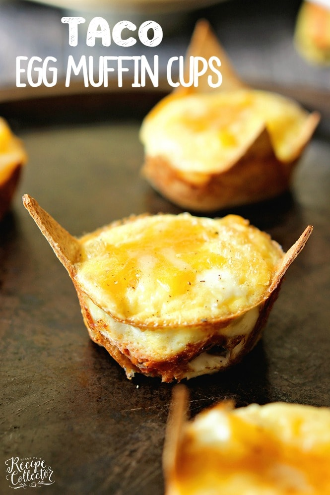 Taco Egg Muffin Cups Diary Of A Recipe Collector