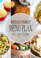 Weekly Family Meal Plan #45