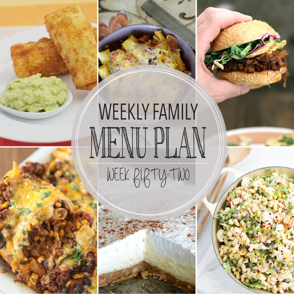 Weekly Family Meal Plan #52