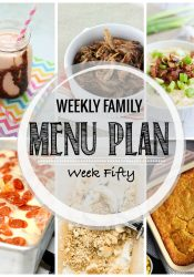 Weekly Family Meal Plan #50