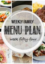Weekly Family Meal Plan #54