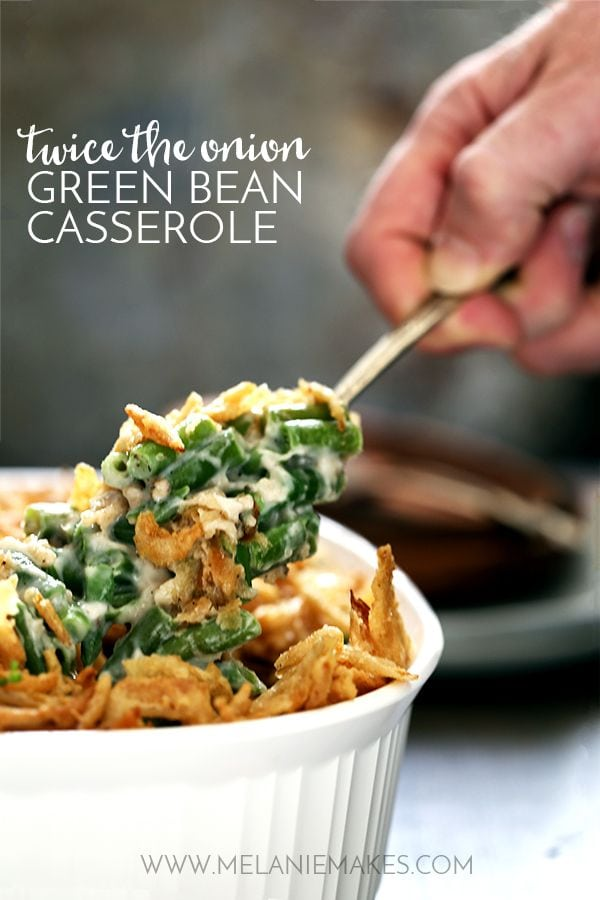 Twice the Onion Green Bean Casserole