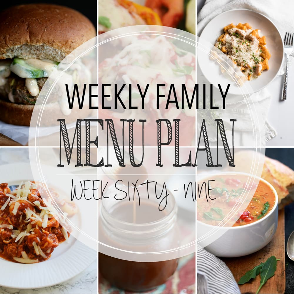 Weekly Family Meal Plan now featuring 4 main dishes, a seasonal recipe, a soup, and two desserts.