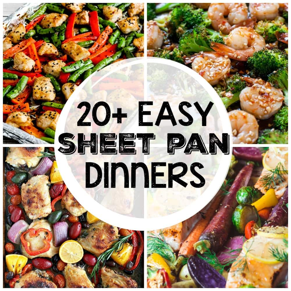 20+ Easy Sheet Pan Dinners - From chicken and potatoes to fish and vegetables, this collection has something for everyone to help make dinner time a breeze!