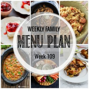 Weekly Family Meal Plan #109