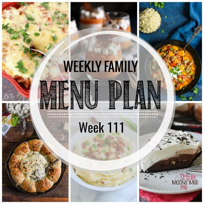 Weekly Family Meal Plan- Featuring several main dishes, a side dish, an appetizer, a breakfast, and desserts!