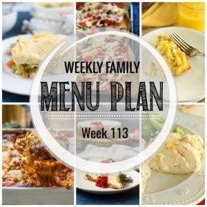 Weekly Family Menu Plan #113