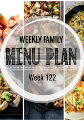 Weekly Family Meal Plan #122