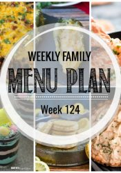 Weekly Family Meal Plan #124