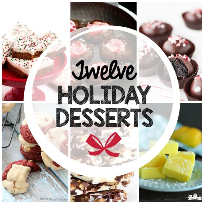 Weekly Family Meal Plan- Holiday Desserts - Featuring twelve dessert recipes perfect for all your holiday festivities!