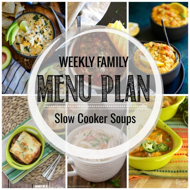 Weekly Family Meal Plan - Slow Cooker Soups