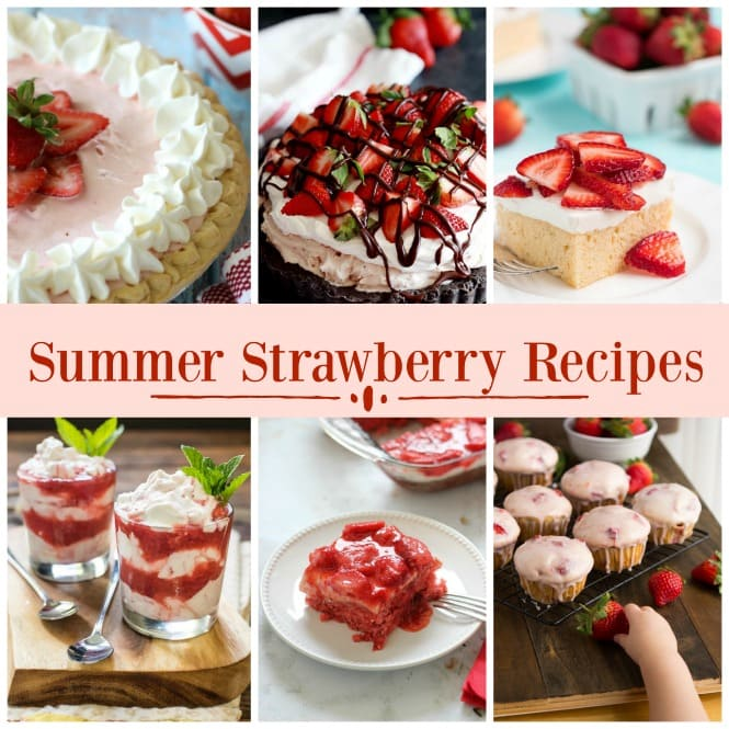 15 Delicious Summer Strawberry Recipes you need to make soon!
