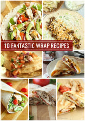 10 Fantastic Wrap Recipes