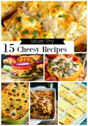 15 Must-Try Cheesy Recipes