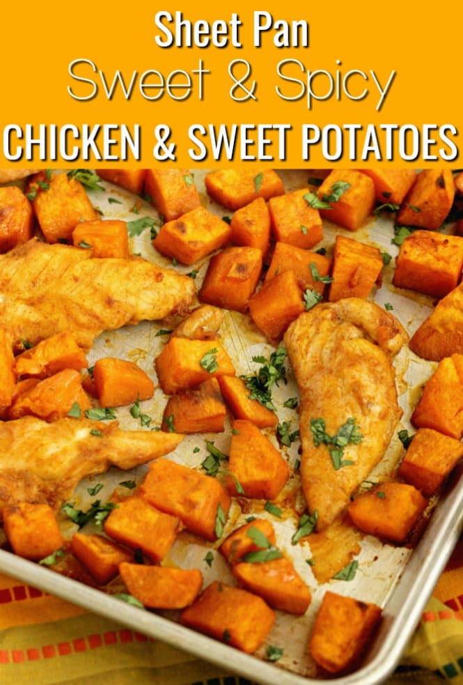 Sheet Pan Sweet and Spicy Chicken and Sweet Potatoes - An easy all in one sheet pan supper with a sweet heat spice!  It makes a great healthy dinner idea!