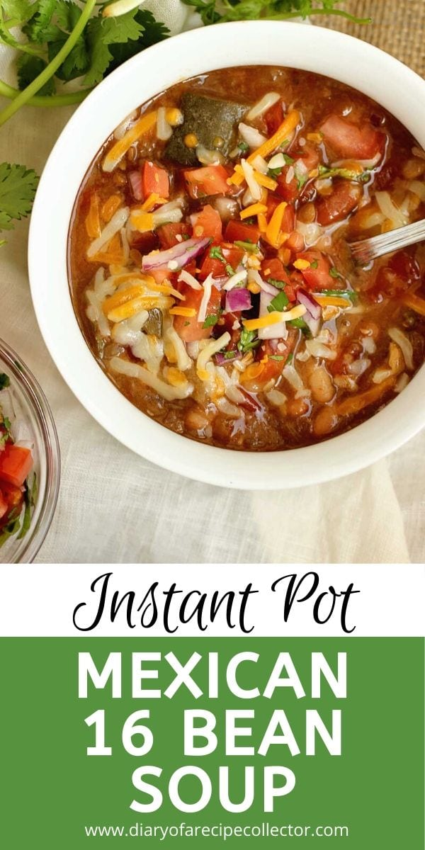 Instant Pot Mexican 16 Bean Soup - An easy Instant Pot recipe full of fiber and perfect for a healthy lunch or dinner.