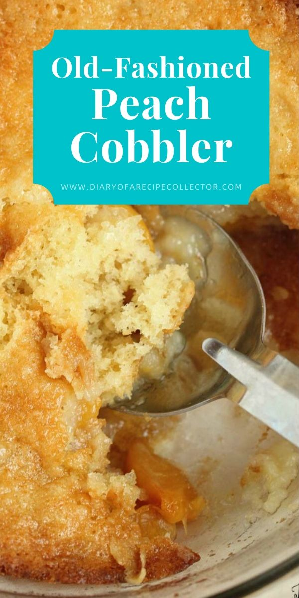 Old-Fashioned Peach Cobbler Recipe - A quick and easy to prepare cobbler with a light sweetened buttery cake topping!