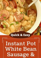 Instant Pot White Beans, Sausage, and Rice
