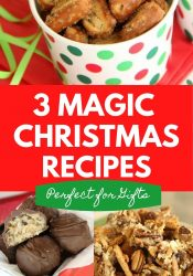 3 Magic Christmas Recipes - These recipes are perfect for gifts and snacking during your magical Christmas season!