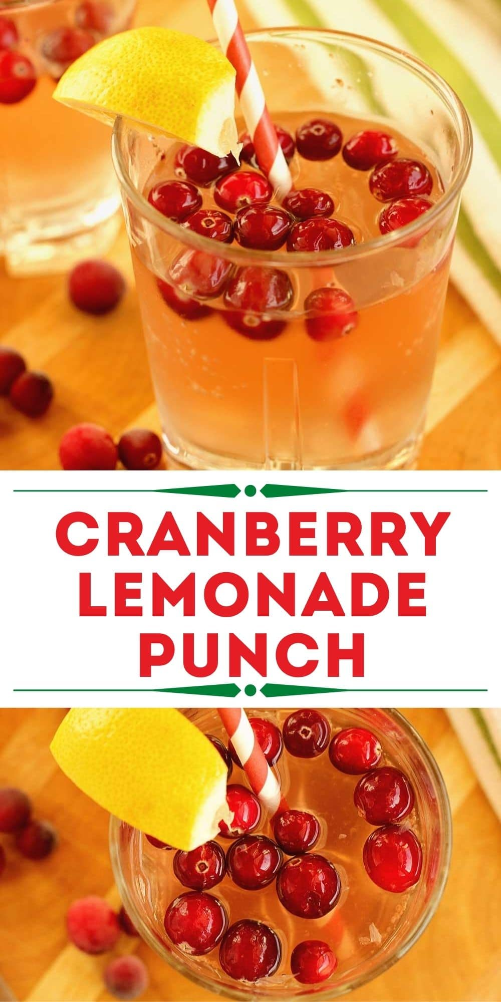 Cranberry Lemonade - An easy and refreshing holiday drink recipe.  Both a cocktail for a few and a large batch non-alcoholic punch recipe are included!