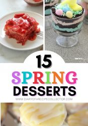 Favorite Spring Dessert Recipes - Easy family-friendly dessert recipes to perfect to make your spring time more delicious!