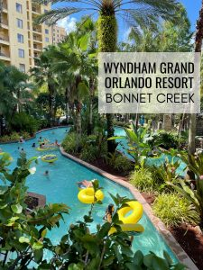 Wyndham Grand Bonnet Creek Family Disney Trip - Highlighting our stay at this beautiful resort just minutes from all the Disney World Parks!